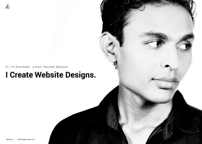Dharmesh – a multi-focused designer.